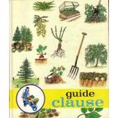 Le Guide Clause Jardin de Bouard Pierre