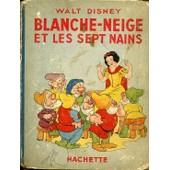 Blanche Neige Et Les 7 Nains de walt disney