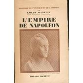 L'empire De Napol�on (Histoire Du Consuulat Et De L'empire, Tome 10) de Louis Madelin
