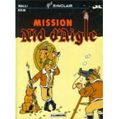 Mission Nid D'aigle de Walli, Bom