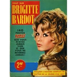 Suppl�ment Au N�9 De Histoire Magazine Hors-S�rie N� 9 : Tout Sur Brigitte Bardot