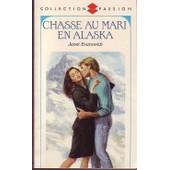 Chasse Au Mari En Alaska de janet evanovich