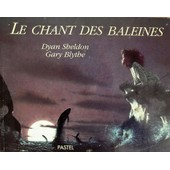 Le Chant Des Baleines de gary blythe