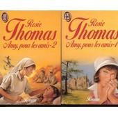 Amy Pour Les Amis Tome 2 de Thomas, Rosie