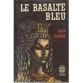 Le Basalte Bleu de john knittel