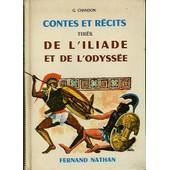Contes Et R�cits Tir�s De L' Iliade Et De L' Odyss�e de Chandon, G.