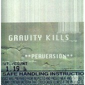 Perversion - Gravity Kills