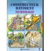 Constructeur B�timent Technologie - Tome 2 de H Renaud