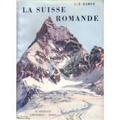 La Suisse Romande de Ramuz, C.-F