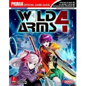 Wild Arms 4, Guide Strat�gique Officiel (Version Us) de Stratton Bryan