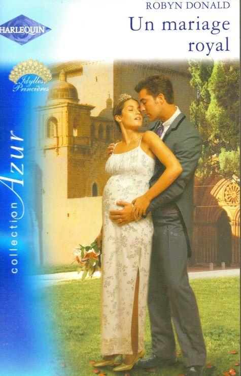 Tome 2 Série Royal Wedding Mariage royal de Robyn Donald 299388021