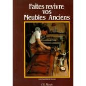 Faites Revivre Vos Meubles Anciens de Bertin, Jean Claude