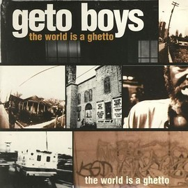 "geto boys ""the world is a ghetto"" - single promo 3 titres"