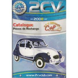 2cv catalogue pieces de rechange 2008 achat vente neuf occasion. Black Bedroom Furniture Sets. Home Design Ideas