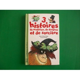 3 Histoires De Magicien, Dragons Et Sorci�res