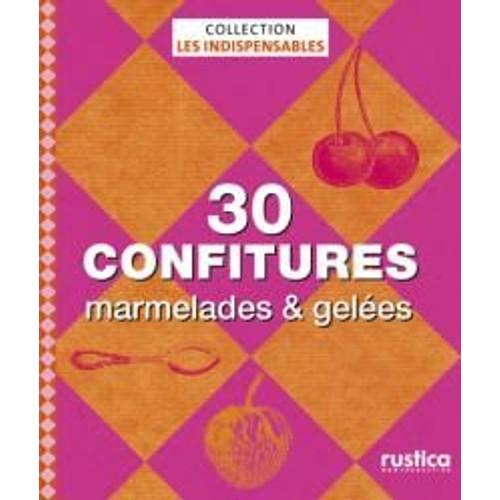 le petit livre de confitures amp gelees en 100 recettes