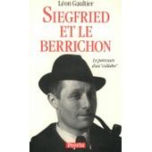 Siegfried Et Le Berrichon Ou Le Parcours D'un Collabo de l�on gaultier