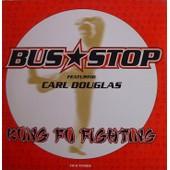 Kung Fu Fighting - Bus Stop