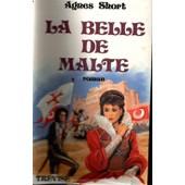 La Belle De Malte de SHORT AGNES