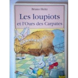 Les Loupiots Et L'ours Des Carpathes - Bruno Heitz
