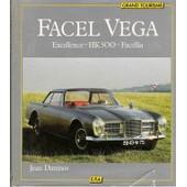 Facel V�ga - Excellence, H.K - 500, Facellia de jean daninos