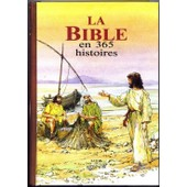 La Bible En 365 Histoires de Collectif