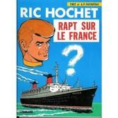 Ric Hochet. Rapt Sur Le France de TIBET & DUCHATEAU - & A.P.