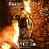 (Everything I Do) I Do It For You - Bryan Adams