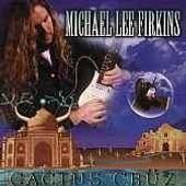 Cactus Cruz - Michael Lee Firkins