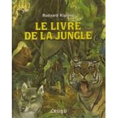 Le Livre De La Jungle de Rudyard Kipling