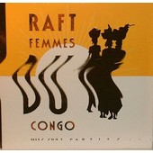 Femmes Du Congo - Raft