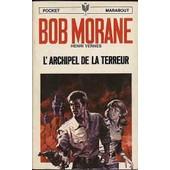 Bob Morane - L'archipel De La Terreur de henri vernes