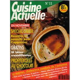 Cuisine Actuelle N� 11 : Sp�cial Gibier / Gratins / Profiteroles Au Chocolat