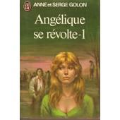 Angelique Se Revolte 1 de anne golon
