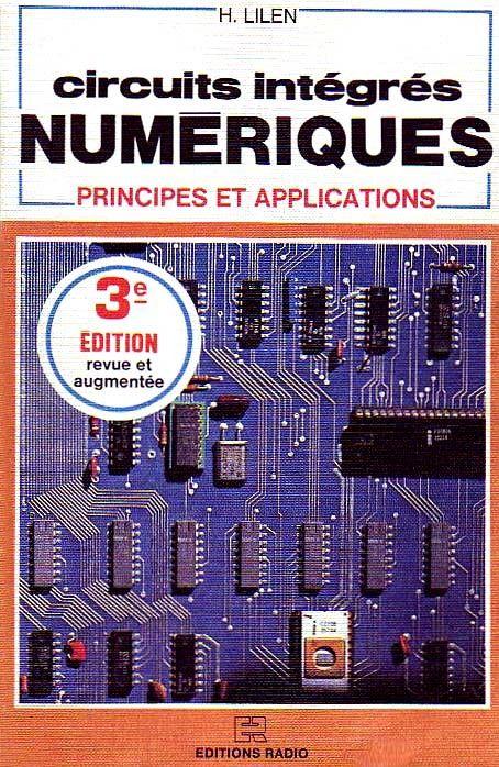 Circuits intégrés numériques - Principes et applications