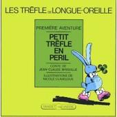 Le Trefle De Longue-Oreille - Tome 1 de Nicole Claveloux