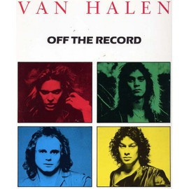 "Van Halen ""Off the record"""