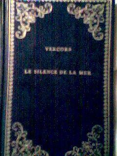 Le Silence de la mer - Et autres récits (Collection Prestige du livre) - Librairie générale française
