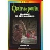 Chair De Poule : Comment Ma Tete A Retreci de r.l. stine