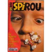 Spirou Du 22/11/1995 N� 3006 : Un Num�ro � Lire Les Doigts Dans Le Nez