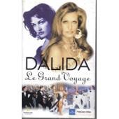 Dalida Le Grand Voyage