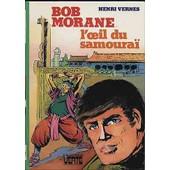 Bob Morane L'oeil Du Samoura� de henri vernes