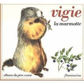 Vigie La Marmotte de May Angeli