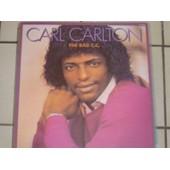 The Bad C. C. (Album Vinyl) 1982 France - Carl Carlton