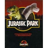 Jurassic Park, Tyrannosaurus Rex Et Brachiosaurus de Collectif