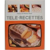 T�l� Recettes : Desserts de Collectif