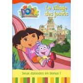 Dora L'exploratrice, Vol.2 : Le Village Des Jouets