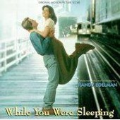 While You Were Sleeping: Original Motion Picture Score - Randy Edelman