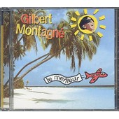 Le Meilleur De Gilbert Montagn� - Montagn�, Gilbert