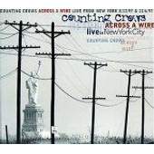 Across A Wire: Live In New York City - The Counting Crows